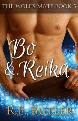 The Wolf's Mate Book 5: Bo & Reika