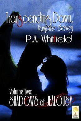 Transcending Dawn Shadows of Jealousy Vol 2