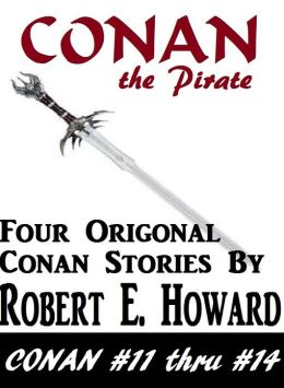 CONAN, Conan the Pirate (Conan the Cimerian Series #3)