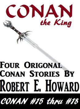 CONAN, Conan the King (Conan the Cimerian Series #4)