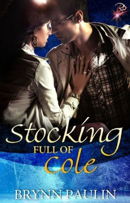 Stocking Full of Cole (Contemporary Holiday Romance)