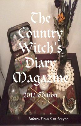 The Country Witch's Diary Magazine - 2012 Edition