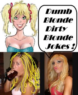 Dumb Blonde Dirty Jokes