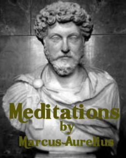 Meditations by Marcus Aurelius (Illustrated)