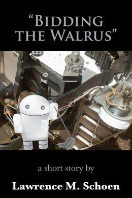 Bidding the Walrus