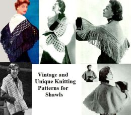 Vintage and Unique Knitting Patterns for Shawls