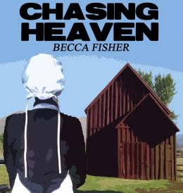 Chasing Heaven Boxed Set (Amish Romance)