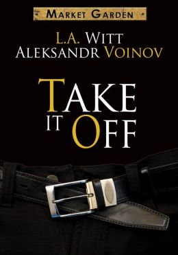 Take It Off (A Market Garden Tale)