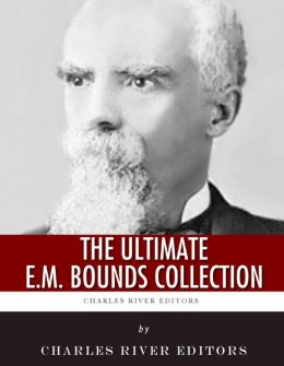 The Ultimate E.M. Bounds Collection