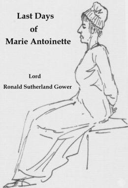 Last Days of Marie Antoinette