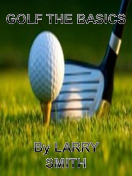 GOLF THE BASICS