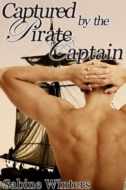 Captured by the Pirate Captain (Reluctant Gay Erotica)