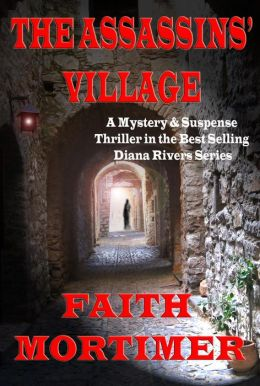 The Assassins' Village (#1 Diana Rivers Murder Mystery series)