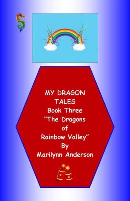 MY DRAGON TALES STORYBOOK ~~ Book Three ~~