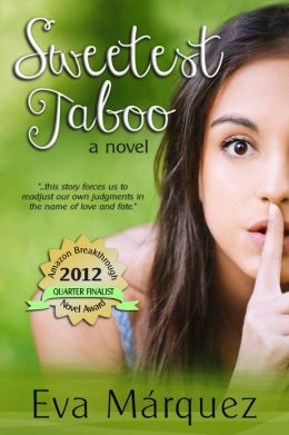 Sweetest Taboo: A Novel