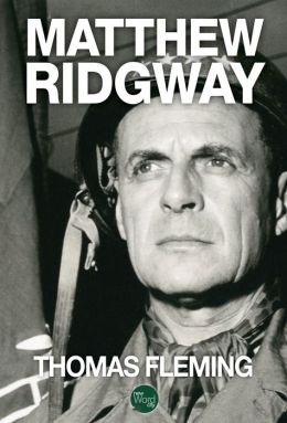 Matthew Ridgway: The Soldier's General