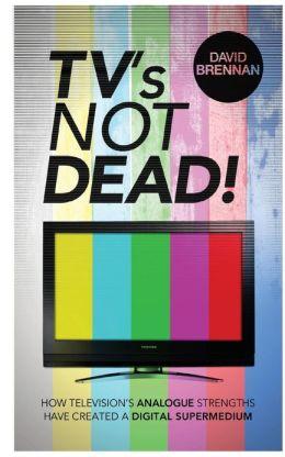 TV's Not Dead!