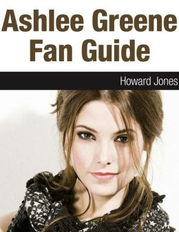 Ashlee Greene Fan Guide