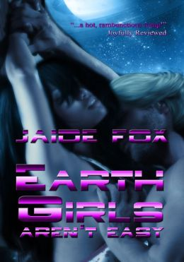 Earth Girls Aren't Easy
