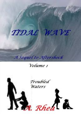 Tidal Wave: Troubled Waters