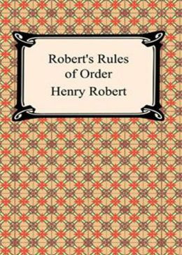 Robert's Rules of Order: A Non-fiction, Reference Classic By Henry M. Robert! AAA+++