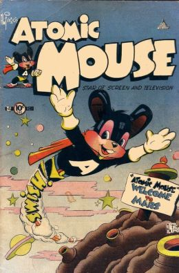 Atomic Mouse Number 1 Childrens Comic Book
