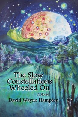 The Slow Constellations Wheeled On