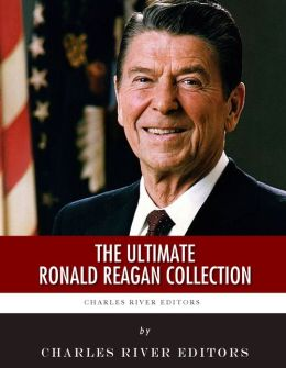 The Ultimate Ronald Reagan Collection