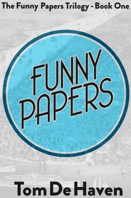 Funny Papers (The Funny Papers Trilogy - Book One)