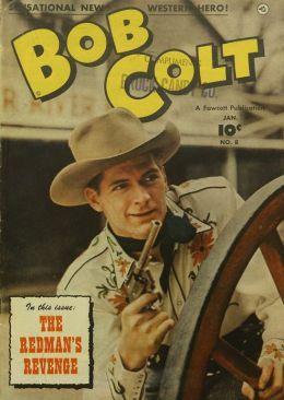 Bob Colt Number 8 Western Comic Book