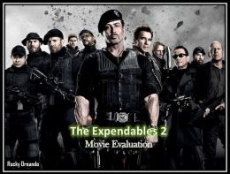 The Expendables 2 Movie Evaluation