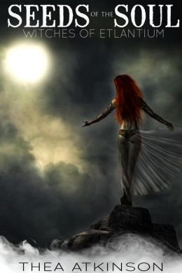 Seeds of the Soul (a paranormal fantasy short story: prequel to Water Witch)