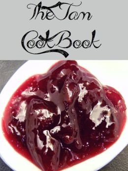 The Jam Cookbook (165 Recipes)