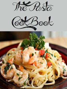 The Pasta Cookbook (2215 Recipes)