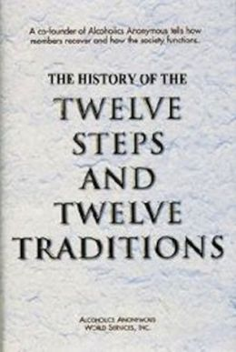 The Twelve Steps to Sobriety and the History of How it Works