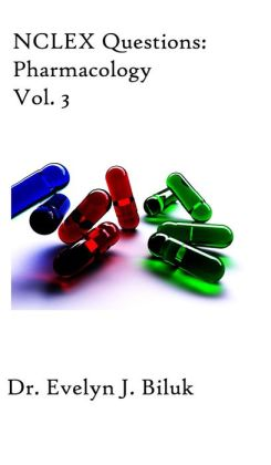 NCLEX Questions: Pharmacology Vol. 3