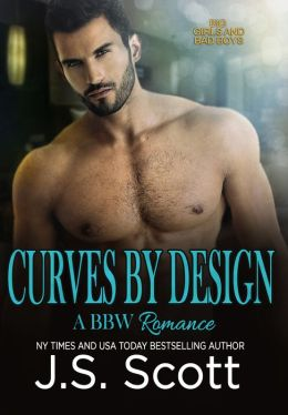Curves By Design (Big Girls And Bad Boys: A BBW Erotic Romance)