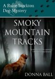 Book Cover Image. Title: Smoky Mountain Tracks, Author: Donna Ball