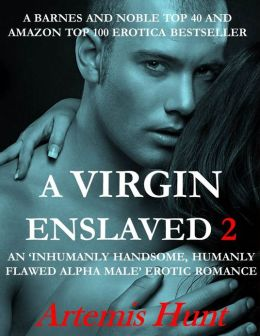 A Virgin Enslaved 2 (Alpha Male, Erotic Romance, love triangle)