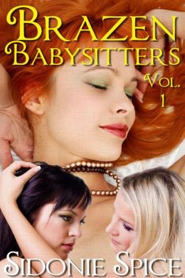 Brazen Babysitters Collection, Volume 1 (Brazen Babysitters, #10)