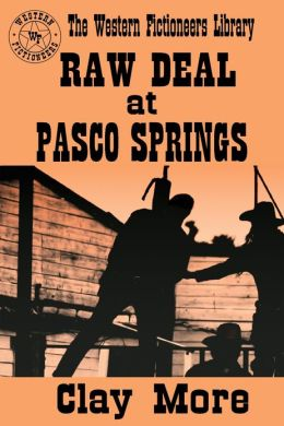 Raw Deal at Pasco Springs