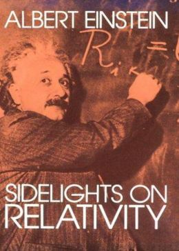 Sidelights on Relativity: A Science Classic By Albert Einstein! AAA+++