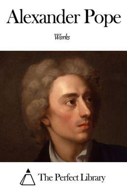 Works of Alexander Pope