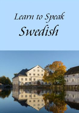 Learn to Speak Swedish