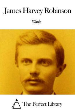 Works of James Harvey Robinson