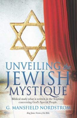UNVEILING THE JEWISH MYSTIQUE