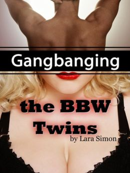Gangbanging the Big Beautiful Twins (A Kinky, Taboo Erotic Tale)
