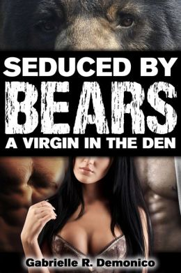 Seduced by Bears
