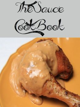 The Sauce Cookbook (1436 Recipes)