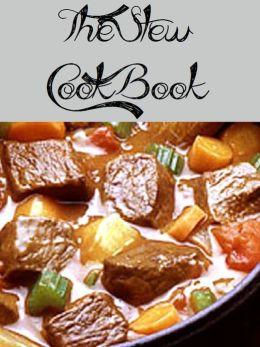 The Stew Cookbook (457 Recipes)